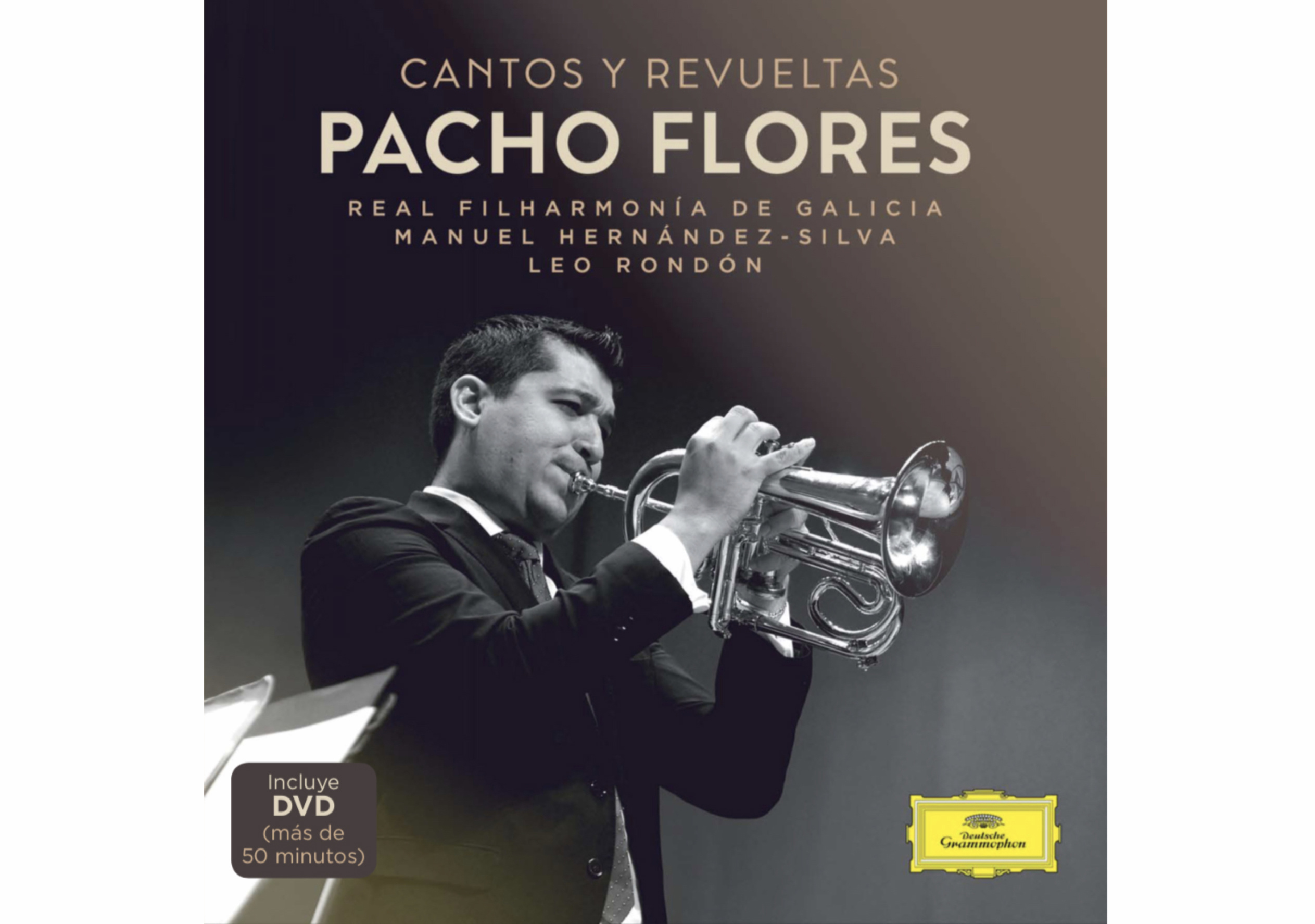 Cantos y Revueltas, Pacho Flores' new disc for Deutsche Grammophon